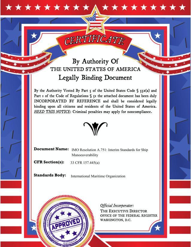 International Maritime Organization - IMO Resolution A.751: Interim Standards for Ship Manoeuverability