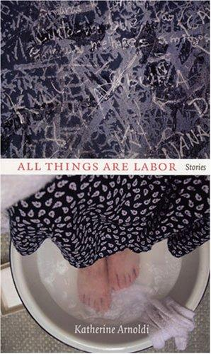 Download All Things Are Labor