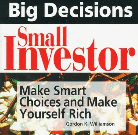 Big decisions, small investor