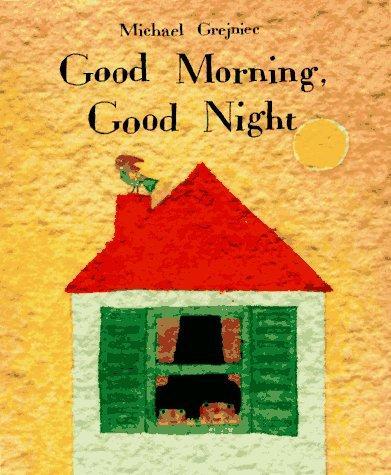 Download Good Morning, Good Night