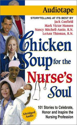 Download Chicken Soup for the Nurse's Soul