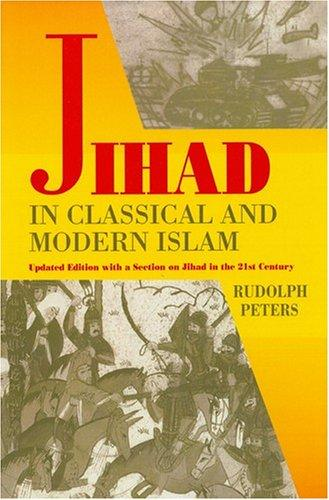 The Jihad in classical and modern Islam