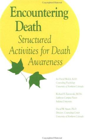 Encountering death by I. David Welch