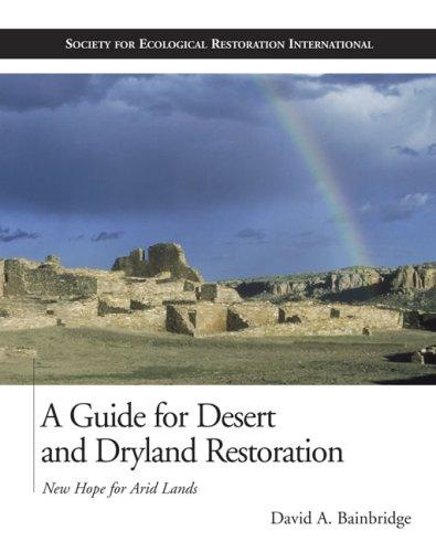 Download A Guide for Desert and Dryland Restoration