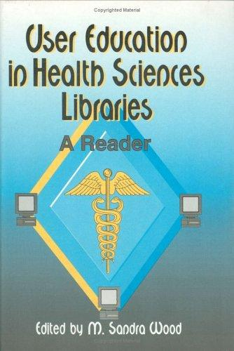 Download User Education in Health Sciences Libraries