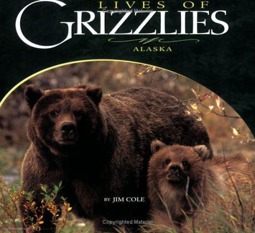 Lives of Grizzlies