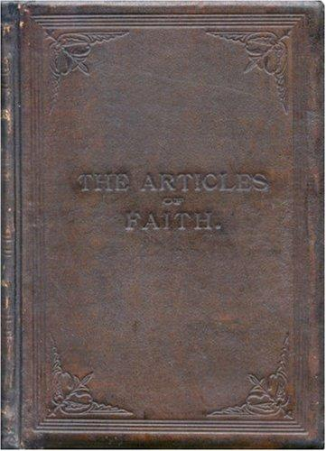 Download Articles of Faith (1899 First Edition)