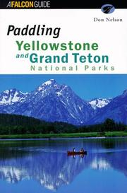 Paddling Yellowstone and Grand Teton National Parks [Paperback] by Nelson, Don