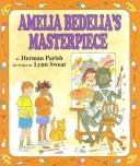 Amelia Bedelia's Masterpiece (Amelia Bedelia)