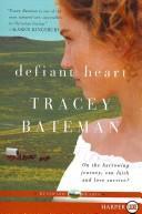 Download Defiant Heart (Westward Hearts Series #1)