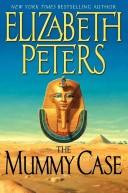 The Mummy Case (Amelia Peabody Mysteries)