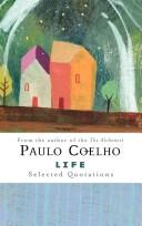 Life: Selected Quotations, Coelho, Paulo