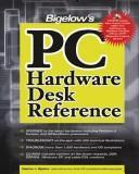 Download Bigelow's PC Hardware Desk Reference