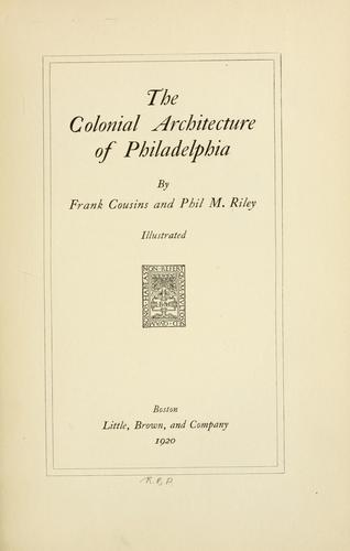 Download The colonial architecture of Philadelphia