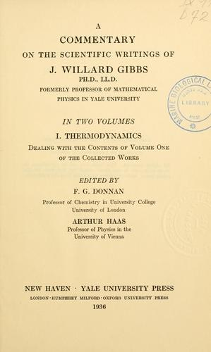 A commentary on the scientific writings of J. Willard Gibbs.
