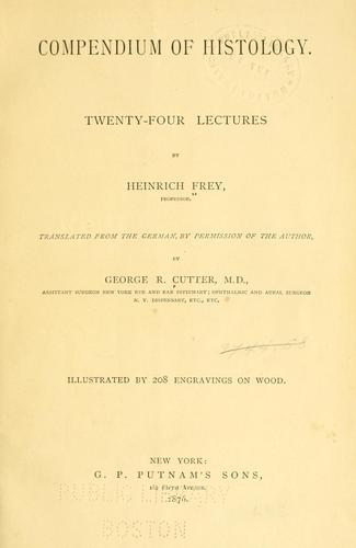 Download Compendium of histology.