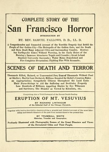 Complete story of the San Francisco horror.