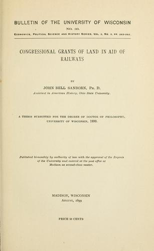 Congressional grants of land in aid of railways