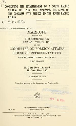 Download Concerning the establishment of a South Pacific nuclear free zone and expressing the sense of the Congress with respect to the South Pacific region