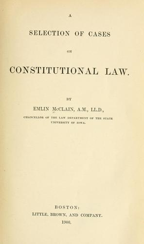 A selection of cases on constitutional law.