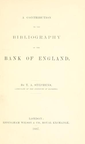 Download A contribution to the bibliography of the Bank of England.