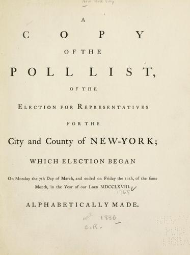 A copy of the poll list of the election for representatives for the city and county of New-York