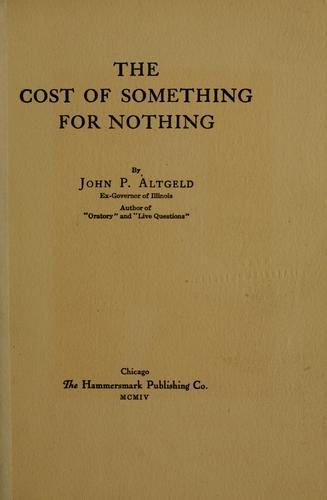 The cost of something for nothing