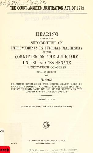 The Court-annexed arbitration act of 1978