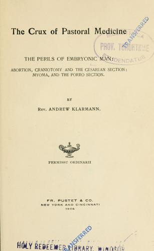 The crux of pastoral medicine