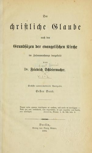 Download Der christliche Glaube nach den Grundsätzen der evangelischen Kirche im Zusammenhange dargestellt.