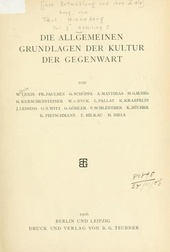 Die allgemeinen Grundlagen der Kultur der Gegenwart.