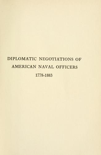 Download Diplomatic negotiations of American naval officers, 1778-1883