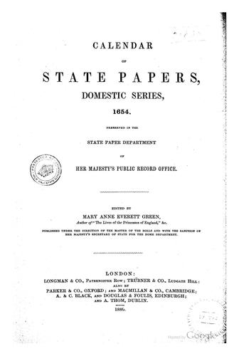 Calendar of State Papers, Domestic Series, during the Commonwealth …: Preserved in the State …