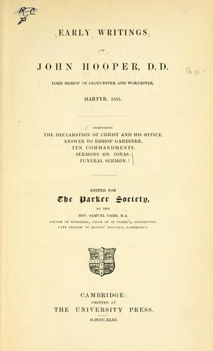 Early writings of John Hooper.