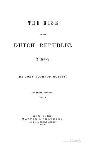 The Rise of the Dutch Republic: A History.