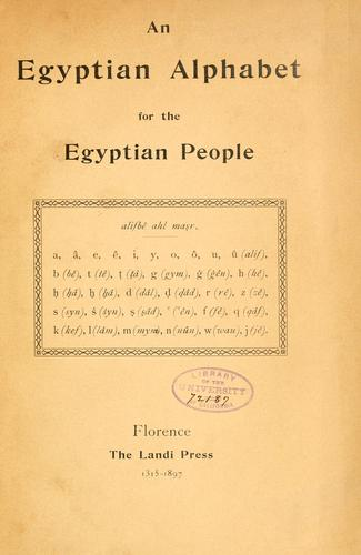 An Egyptian alphabet for the Egyptian people.