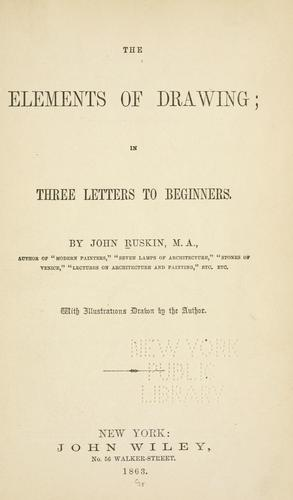 The elements of drawing by John Ruskin