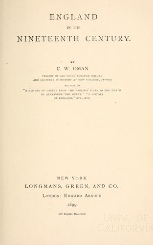 England in the nineteenth century by Charles William Chadwick Oman