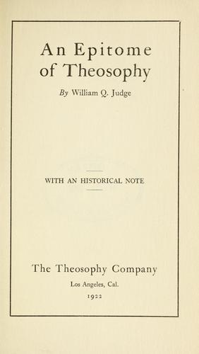 An epitome of theosophy by William Quan Judge