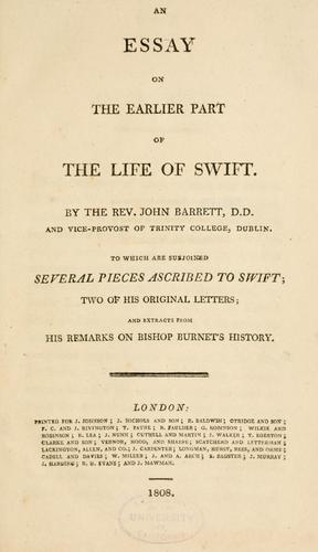 An essay on the earlier part of the life of Swift.