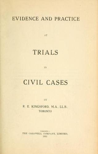 Evidence and practice at trials in civil cases.