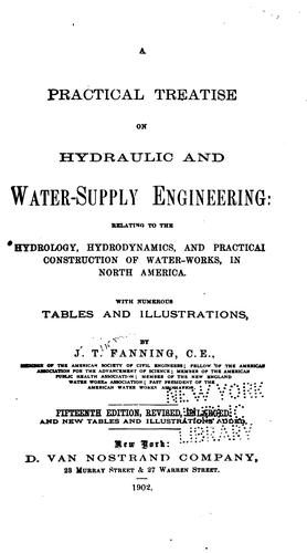 A Practical Treatise on Hydraulic and Water-supply Engineering: Relating to the Hydrology …