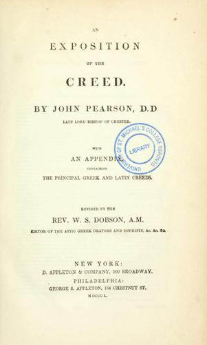 An exposition of the creed by Pearson, John