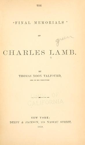 The final memorials of Charles Lamb