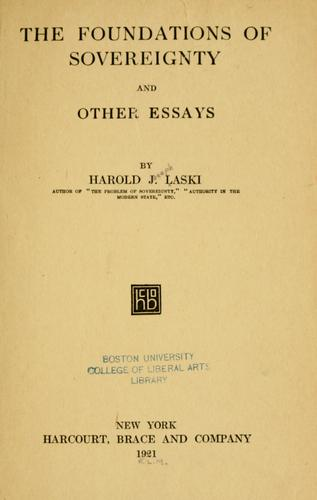 The foundations of sovereignty, and other essays by Harold Joseph Laski