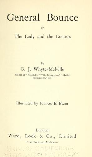 General Bounce; or, The lady and the locusts