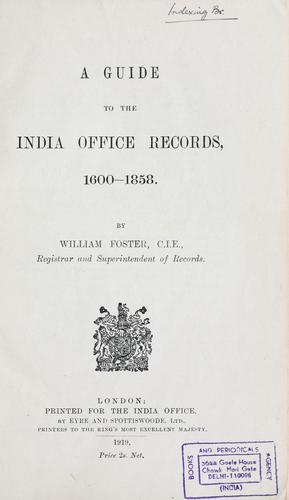 A guide to the India Office records, 1600-1858