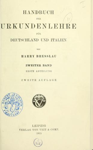 Download Handbuch der Urkundenlehre für Deutschland und Italien.