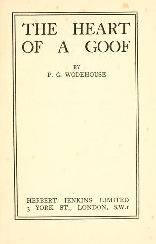 The heart of a goof by P. G. Wodehouse