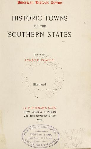 Historic towns of the southern states.